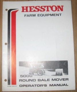 Hesston 5000 Round Bale Mover Operators Manual