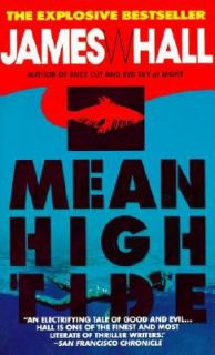 Mean High Tide by James W. Hall 1995, Paperback