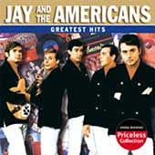 Greatest Hits Collectables by Jay the Americans CD, Mar 2006