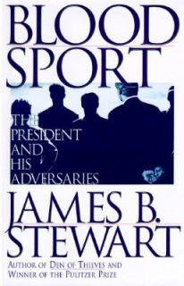 and His Adversaries by James B. Stewart 1996, Hardcover