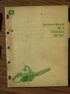 John Deere TM 1067 Chainsaw Technical Service Manual No 8 Repair Parts