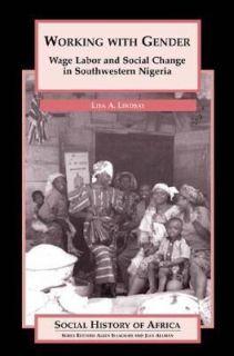 Change in Southwestern Nigeria by Lisa Lindsay 2003, Paperback