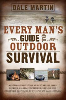 Mans Guide to Outdoor Survival by Dale Martin 2011, Paperback