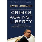 of President Barack Obama by David Limbaugh 2010, Hardcover