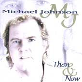 Then Now by Michael Johnson CD, Aug 1997, Intersound