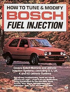 How to Tune and Modify Bosch Fuel Injection by Ben Watson 1992