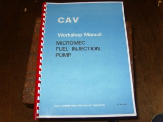 Cav Micromec Fuel Injection Pump Workshop Manual ( Lucas Cav )