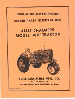 Allis Chalmers Model WD Tractor Operators Manual with Parts Section AC
