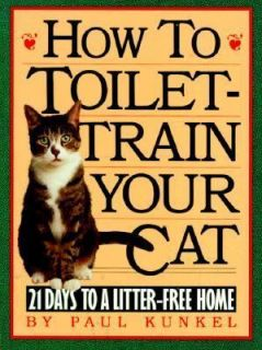 Newly listed How to Toilet Train Your Cat 21 Days to a Litter Free