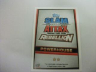 WWE SLAM ATTAX REBELLION POWERHOUSE CARDS, CHOOSE WHICH CARD YOU WANT