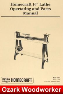 HOMECRAFT DELTA 10 Wood Lathe Operating & Parts Manual 0941