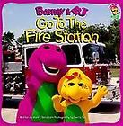 Barney and BJ Go to the Fire Station by Mark S. Bernthal (1996