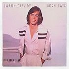 shaun cassidy born late lp vinyl record wb records 0