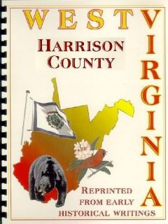 HARRISON COUNTY WEST VIRGINIA~CLARKSBURG~SALEM WV HISTORY/BIOGRAPHY~4