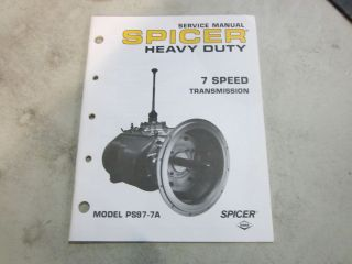 SPICER HEAVY DUTY PS97 7A 7 SPEED TRANSMISSION SERVICE MANUAL