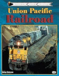 Union Pacific Railroad by Brian Solomon 2000, Paperback, Revised