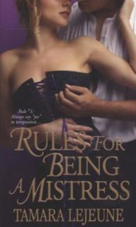 Rules for Being a Mistress by Tamara Lejeune 2008, Paperback