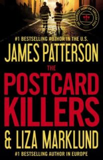 The Postcard Killers by Liza Marklund and James Patterson 2010
