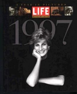 Life Album 1997 Pictures of the Year by Time Life Books Editors 1999