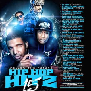 Hip Hop Hitz 15 Meek Mill Kanye 2 Chainz Drake Big Sean Hip Hop Rap