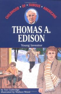 Thomas Edison Young Inventor by Sue Guthridge 0020418507