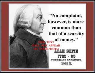 Adam Smith 8 1/2 X 11 Photograph Novelty Quote No Complaint, is more