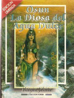Osun Diosa Del Agua Dulce Orixa Santeria Umbanda Yoruba