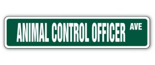 Animal Control Officer Street Sign Pound Dog Catcher Dogcatcher Gift