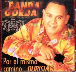La Banda Gorda Por El Mismo Camino Durisimo CD