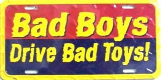 LP 430 Bad Boys Drive Bad Toys Funny Novelty License Plate Auto