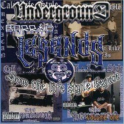 Underground Barrio Legends Cali Life Style Chicano Rap