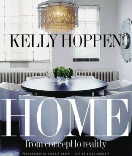 Kelly Hoppen Home From Concept to Reality by Kelly Hoppen 2007