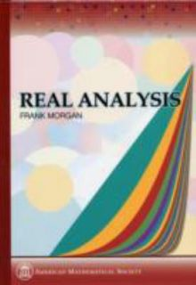 Real Analysis by Frank Morgan 2005, Hardcover