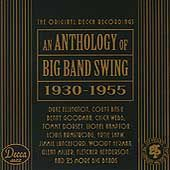 An Anthology of Big Band Swing 1930 1955 CD, Oct 1993, 2 Discs, Decca