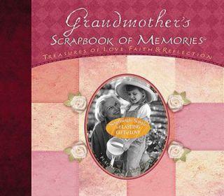 Grandmothers Scrapbook of Memories Teasures of Love, Faith, and