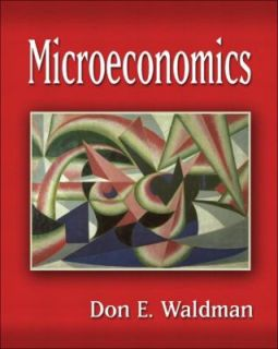 Microeconomics by Don E. Waldman 2003, Hardcover, Student Edition of