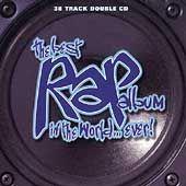 Various Artists   Best Rap Album in World Ever 1996