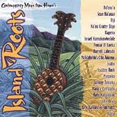 Island Roots, Vol. 1 Contemporary Music from Hawaii CD, Apr 2000