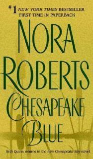 Chesapeake Blue Bk. 4 by Nora Roberts 2004, Paperback