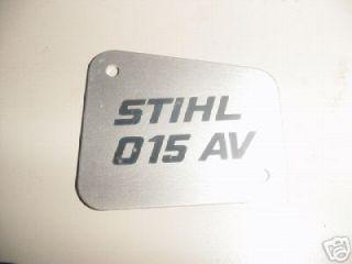 stihl chainsaw 015 av name tag new