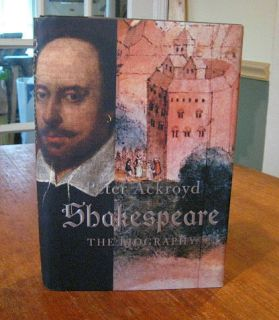 PETER ACKROYD signed book SHAKESPEARE THE BIOGRAPHY first edition FINE