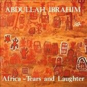 Africa Tears and Laughter by Abdullah Ibrahim CD, Oct 1997, Enja USA