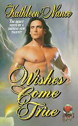 Wishes Come True by Kathleen Nance 1998, Paperback, Reissue