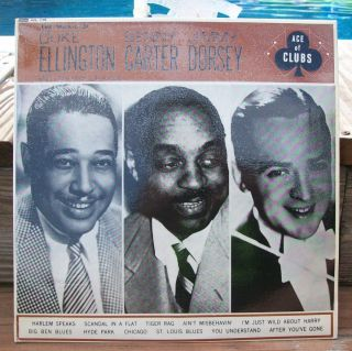 Duke Ellington Benny Carter Jimmy Dorsey Self Titled Ace of Clubs ACL