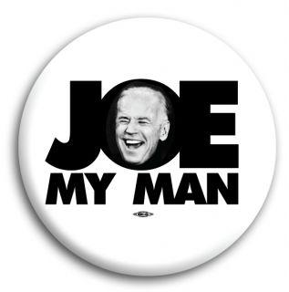 JOE BIDEN MY MAN DEBATE VICE PRESIDENT OBAMA CAMPAIGN POLITICAL BUTTON