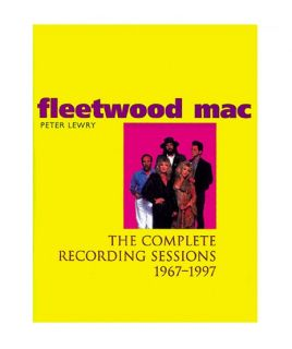 Fleetwood Mac The Complete Recording Sessions, 1967 97, Peter Lewry