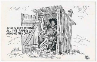 Outhouse Humor   Toilet Paper, Corncob   Bob Hall 1950