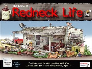 Redneck Life Board Game Player with The Most Teeth Wins