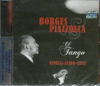 LUIS BORGES & ASTOR PIAZZOLLA, EL TANGO. TEXTS BY JORGE LUIS BORGES
