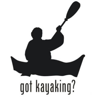 Got Kayaking Boat Kayak Vinyl Graphic Decal Sticker